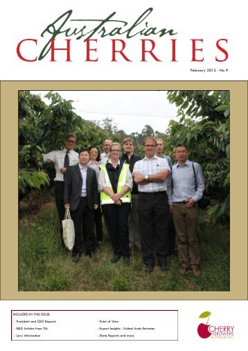February 2013 - No 9 - Cherry Growers Australia Inc