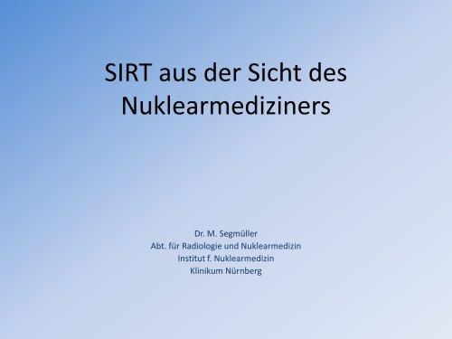 SIRT aus der Sicht des Nuklearmediziners