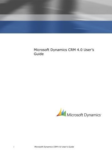 Microsoft Dynamics CRM 4.0 User's Guide - MAEIL, Information ...