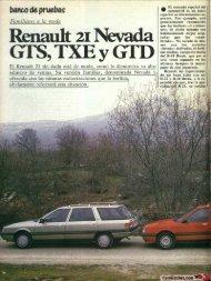 Pruebas Renault 21 Nevada GTS, TXE y GTD