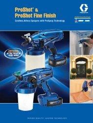 ProShot & ProShot Fine Finish Brochure - Graco Inc.