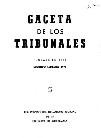 GACETA TRIBUNALES - Biblioteca OJ