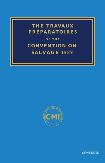 Travaux Preparatoires of the Convention on Salvage 1989.pdf