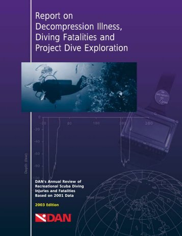 Report on Decompression Illness, Diving Fatalities - Divers Alert ...