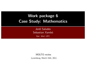 Work package 6 - Case Study: Mathematics - Molto
