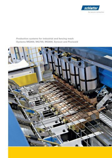 Production systems for industrial and fencing mesh ... - Schlatter