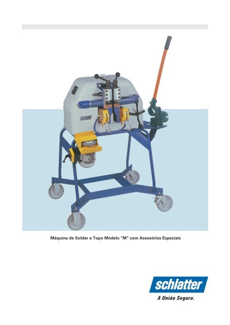 Download Catálogo Modelo M - Schlatter