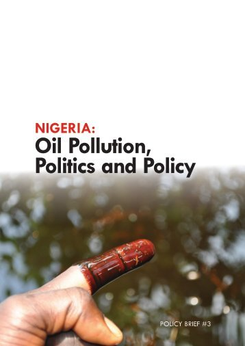 Oil Pollution, Politics and Policy - Environmental Rights Action