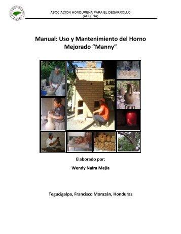 """Uso y Mantenimiento del Horno Mejorado """"Manny"""" - BioEnergy ..."""