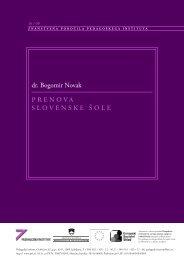PRENOVA SLOVENSKE ŠOLE dr. Bogomir Novak - Pedagoški inštitut