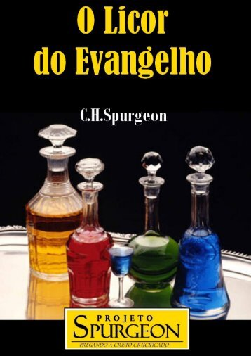 Licor do Evangelho - Projeto Spurgeon