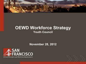 Presentation on OEWD RFP #113 - Office of Economic and ...