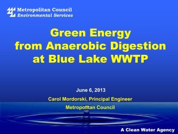 Green Energy from Anaerobic Digestion at Blue Lake ... - Mepc-mn.org