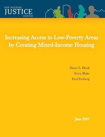 Increasing Access to Low-Poverty Areas by Creating Mixed-Income ...
