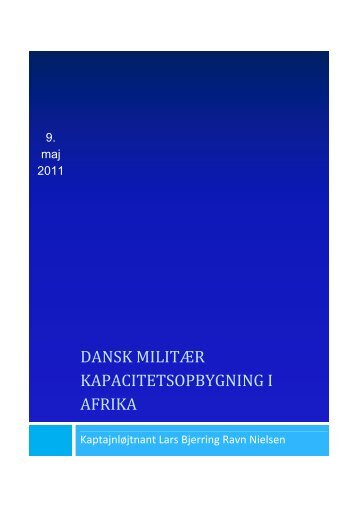 Dansk MILITÆR kapacitetsopbygning i Afrika - Forsvarsakademiet