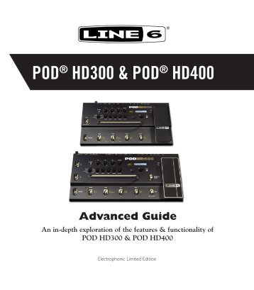 Line 6 POD® HD300-HD400 Advanced Guide (Rev D ... - Musifex