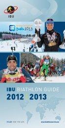 IBU Guide 2012 / 2013 - International Biathlon Union