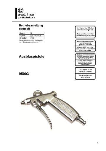 Ausblaspistole Type 95003, Rev-A - Carl Kurt Walther GmbH & Co. KG