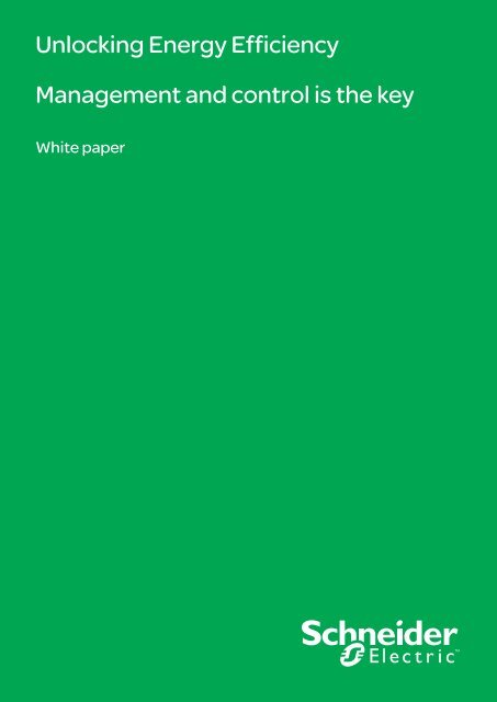 Unlocking Energy Efficiency Management and ... - Schneider Electric