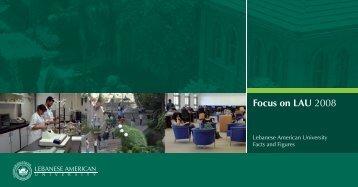 Focus on LAU 2008 - LAU Publications - Lebanese American ...