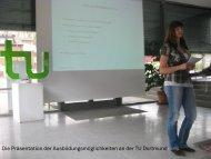 Die Präsentation der Ausbildungsmöglichkeiten an der TU Dortmund