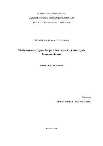 Modelowanie i symulacja właściwości termicznych biomateriałów