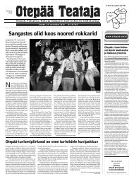 Sangastes olid koos noored rokkarid - Otepää vald