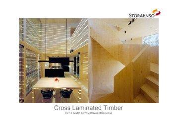 Cross-laminated timber – mitä hyötyä tästä on puurakentamisessa?