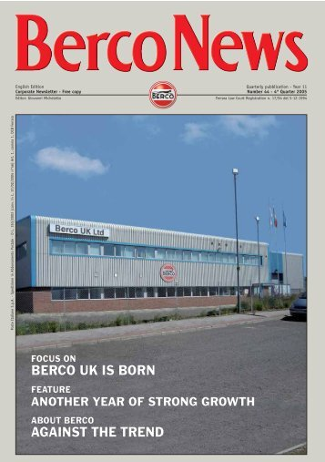 BERCO UK IS BORN AGAINST THE TREND - Berco S.p.A
