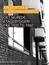 arkitektur & energirenovering Det MureDe etagebyggeri fra 1920 til ...