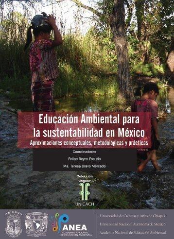 Educación Ambiental para la sustentabilidad en México - ANEA