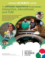 interactive, educational, and FUN! - Ontario Science Centre