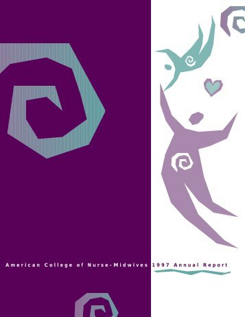 American College of Nurse-Midwives 1997 Annual Report