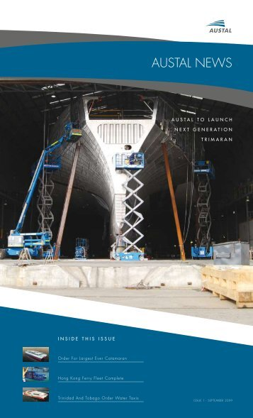 Austal News - Issue 1 2009 - Austal Ships