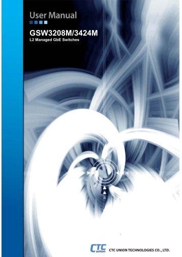 GSW3208M-3424M User Manual - CTC Union Technologies Co.,Ltd.