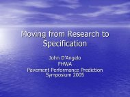 Moving from Research to Specification - Petersen Asphalt Research ...