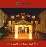 Booklet downloaden - Waldhotel Roggosen