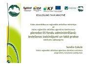 pieredze ES fondu administrēšanā - Valsts reģionālās attīstības ...