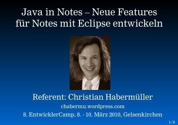 Java in Notes – Neue Features für Notes mit ... - EntwicklerCamp