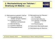 2. Wechselwirkung von Teilchen / Strahlung mit Materie ... - HEPHY