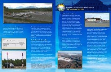 Wasilla Airport: Economic Contributions - Alaska Aviation System Plan