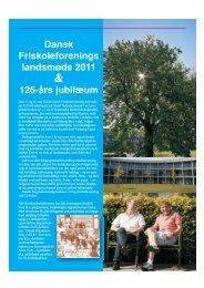 Dansk Friskoleforenings landsmøde 2011 125 ... - Friskolebladet.dk