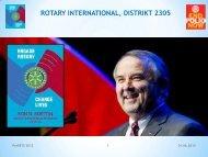 RI President Ron Burton og mottoet - Distrikt 2305