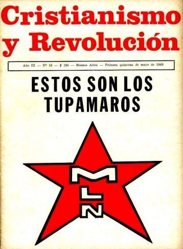 Cristianismo y Revolución Nº 15 (Primera quincena May ... - CeDInCI