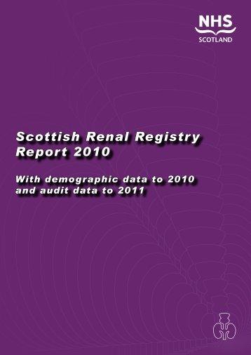 Scottish Renal Registry Report 2010 - The Scottish Renal Registry