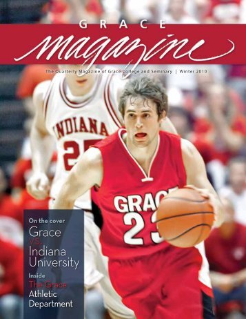 Winter Magazine 2010 - Grace College and Seminary