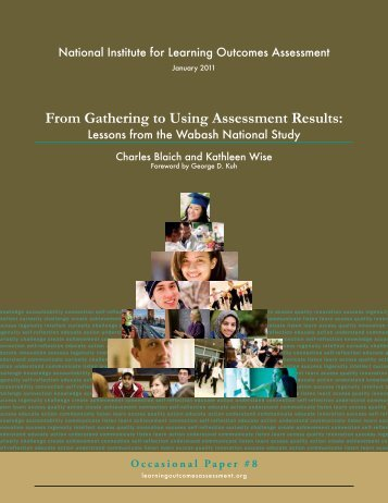 From Gathering to Using Assessment Results: - National Institute for ...