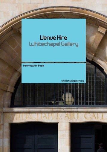 Venue Hire Brochure - Whitechapel Gallery