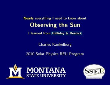 Observing the Sun - Solar Physics at MSU