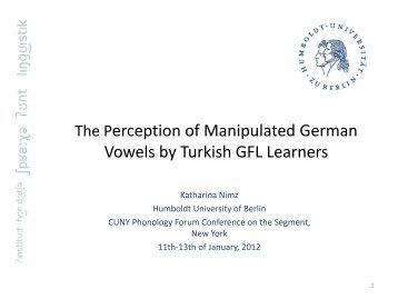 The Perception of Manipulated German Vowels by Turkish - CUNY ...